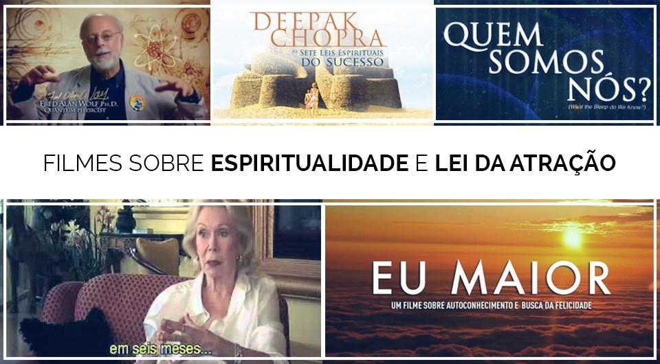 Top 05 Filmes Sobre Espiritualidade E Lei Da Atração