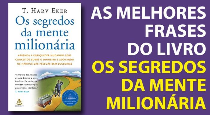 Livro Os Segredos Da Mente Milionária As 75 Melhores Frases Do Livro
